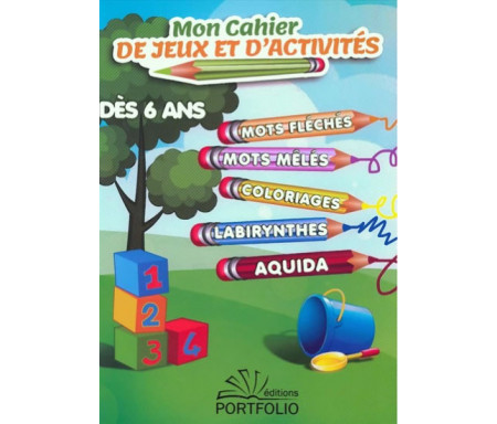 mon-cahier-de-jeux-et-dactivites-des-6-ans-editions-portfolio-tijara.shop
