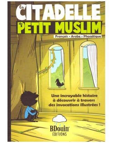 la-citadelle-du-petit-muslim-edition-bdouin-tijara.shop