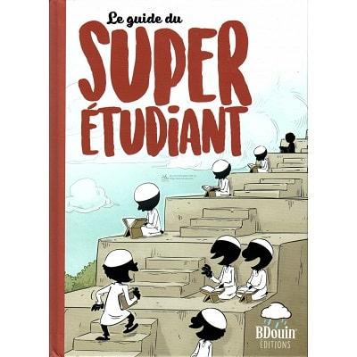 le-guide-du-super-etudiant-de-l-équipe-du-muslim-show-éditions-bdouin-tijara.shop