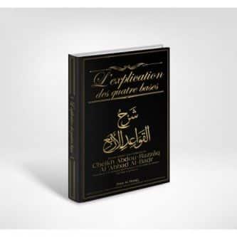 l-explication-des-quatre-bases-cheikh-abdou-razzaq-al-abbad-al-badr-edition-dine-al-haqq-tijara.shop