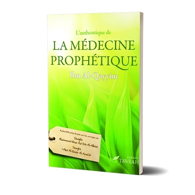 l-authentique-de-la-medecine-prophetique-ibn-al-qayyim-editions-tawbah-tijara.shop
