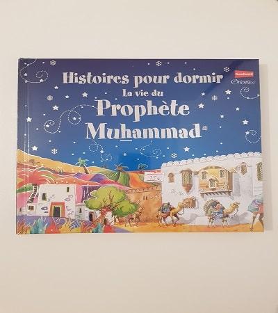 histoire pour dormir la vie du prophete muhammad 1-tijara.shop