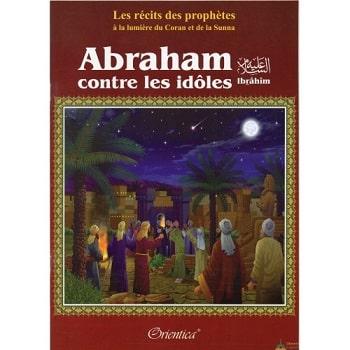 abraham contre les idoles-orientica-tijara.shop