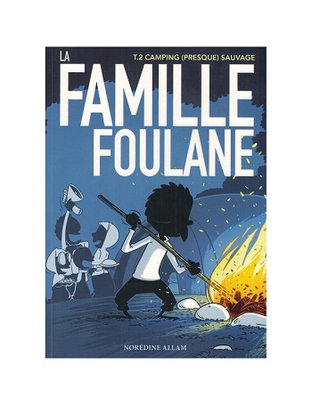 la-famille-foulane-tome-2-camping-presque-sauvage-tijara.shop