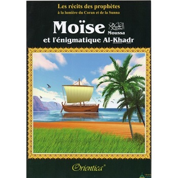 moise et l egnimatique al khadr-orientica-tijara.shop