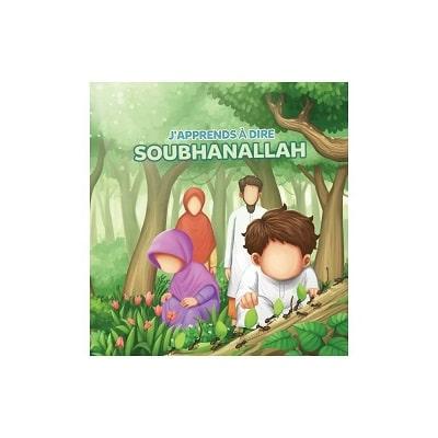 j apprend à dire soubhanallah-muslimkids-tijara.shop