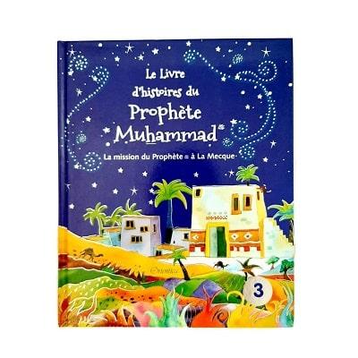 Le-livre-dhistoires-du-Prophète-Muhammad-T3 la mission du prophete a la mecque-orientica-tijara.shop